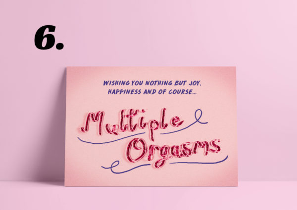 """Re-mark card saying """"wishing you nothing but joy, happiness and of course multiple orgasms"""". Pink background. The card is pink. The first text is written in purple, but multiple orgasms is written with lube."""
